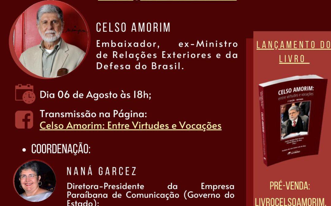 Diplomata Celso Amorim lança livro publicado pela Editora A União em parceria com a EDUEPB